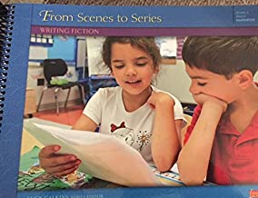 Units of Study in Opinion, Information, and Narrative Writing Grade 1: From Series to Series: Writing Fiction