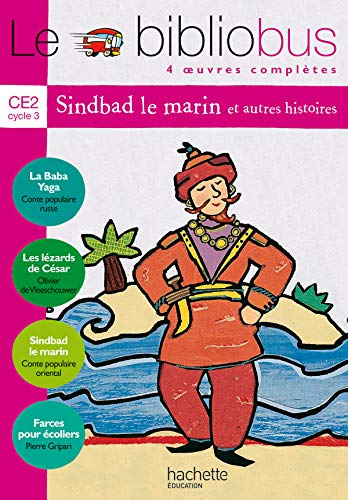 Le Biblio Bus, tome 3 : Sindbad le marin, CE2