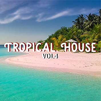 tropicalhouse vol.4