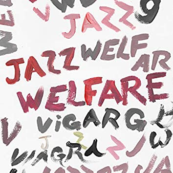 Welfare Jazz