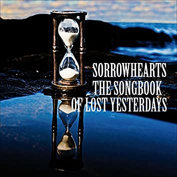The Songbook of Lost Yesterdays