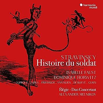 Stravinsky: Histoire du soldat (version française), Élégie, Duo concertant
