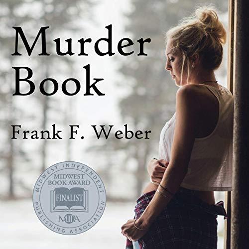 Murder Book Audiobook By Frank F. Weber cover art