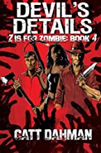Z is for Zombie: Devil's Details (Volume 4)