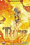 Thor - La mort de la puissante Thor - Format Kindle - 16,99 €