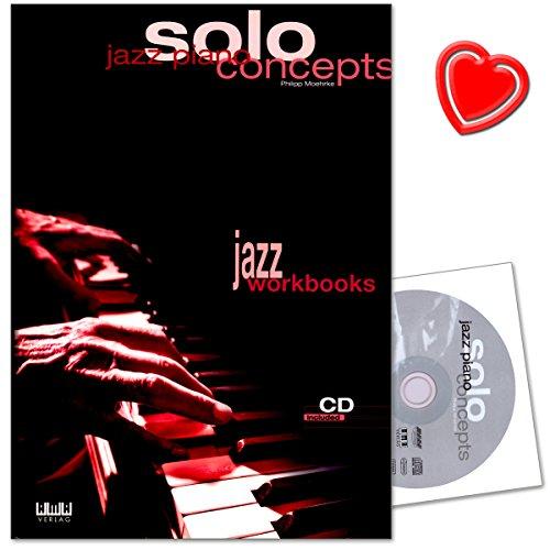 Jazz Piano Solo Concepts - Stilanalysen, Spieltipps, zahlreiche weiterführende Übungen und Hinweise - Lehrbuch mit CD und Notenklammer - 610255 4018262102550