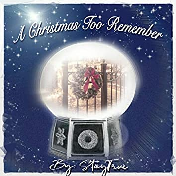 A Christmas Too Remember
