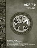 Army Doctrine Publication ADP 7-0 Training August 2018