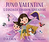 Juno Valentine & Fantastic Fashion Adven