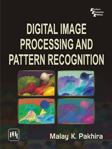 Digital Image Processing and Pattern Recognition (English Edition)