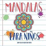 Mandalas para niños - Libro de colorear para niños: 50 Mandalas para colorear niños | Mandalas para niños | Mandalas niños | Libro colorear mandalas | ... niños | Libros colorear niños | Mandalas