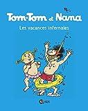 Tom-Tom et Nana, Tome 05: Les vacances infernales (Tom-Tom et Nana (5)) (French Edition)