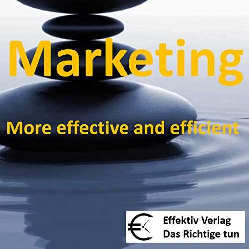 Marketing: More effective and efficient Titelbild