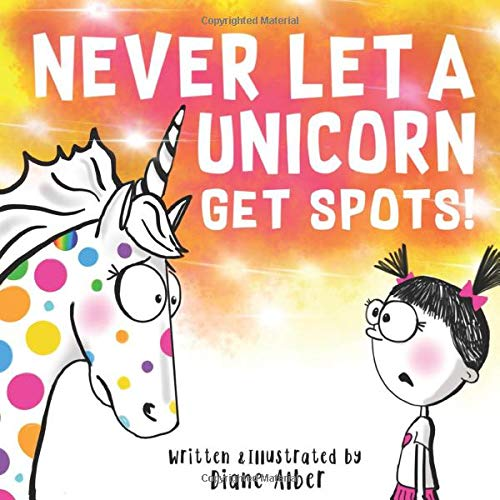Never Let A Unicorn Get Spots!