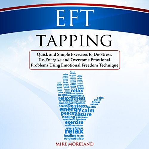 EFT Tapping Audiobook By Mike Moreland cover art