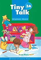 Tiny Talk: 3: Student Book A