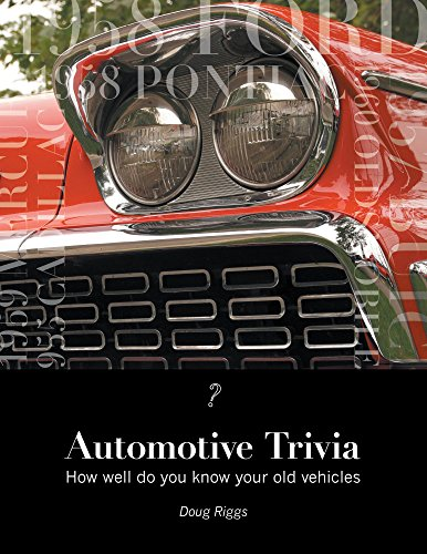 Automotive Trivia: How well do you know your old vehicles (English Edition)