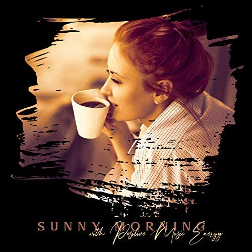 Sunny Morning with Positive Music Energy Bebop Dixieland Swing Jazz Fresh Energy Portion Coffe product image