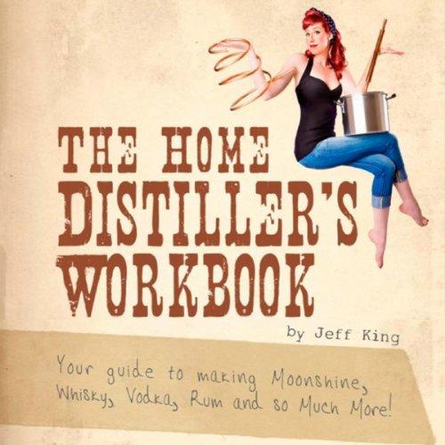 The Home Distiller's Workbook audiobook cover art