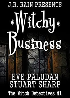 Witchy Business (Witch Detectives #1) by [Eve Paludan, Stuart Sharp]