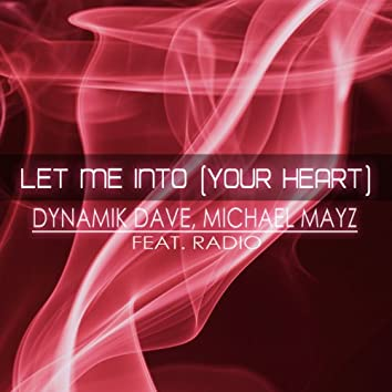 Let Me Into (Your Heart ) [feat. Radio]
