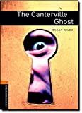 The Canterville Ghost: Stage 2 700 Headwords (Oxford Bookworms Library Level 2)