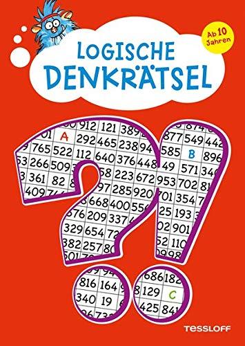 Logische Denkrätsel. Ab 10 Jahren: Kreuzworträtsel, Logicals, Buchstaben- und Zahlen-Rätsel (Rätsel, Spaß, Spiele)
