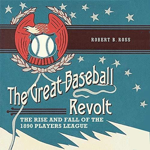 The Great Baseball Revolt audiobook cover art