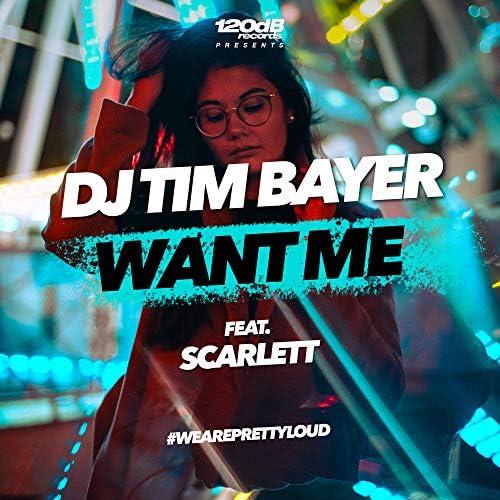 DJ Tim Bayer & Scarlett