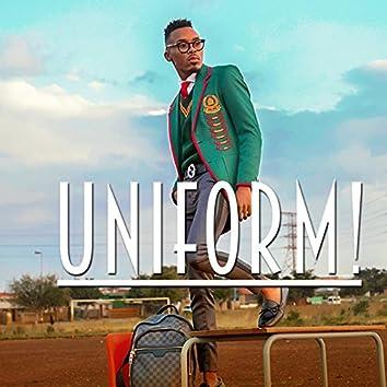 Uniform! (feat. DJ Tira)