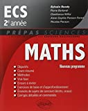 Maths ECS 2e Année Programme 2014 by Sylvain Rondy (2014-06-24) - Ellipses Marketing - 24/06/2014