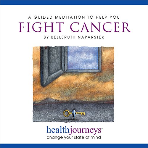 Price comparison product image A Guided Meditation to Help You Fight Cancer- Imagery and Affirmations to Help the Body Mobilize a Strong Immune Response