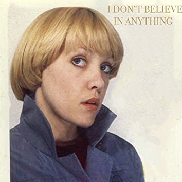 I Don't Believe in Anything (feat. Peter Doherty)