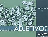 Para que sirve un adjetivo?/ What are Adjectives For? (Caja de herramientas)