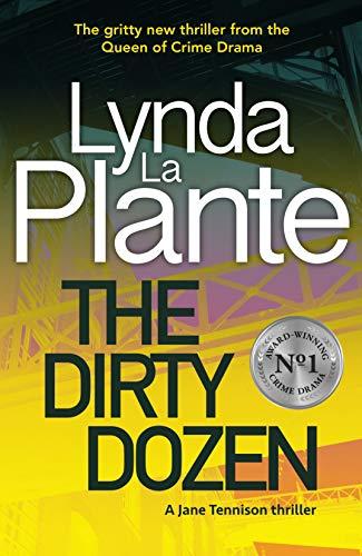 The Dirty Dozen by [Lynda La Plante]
