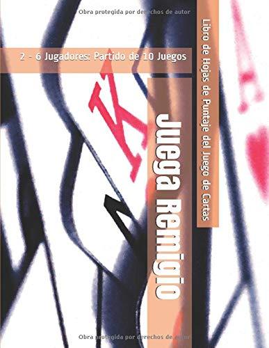 Juega Remigio - 2 - 6 Jugadores: Partido de 10 Juegos - Libro de Hojas de Puntaje del Juego de Cartas