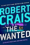 The Wanted (An Elvis Cole and Joe Pike Novel)