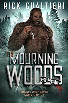 The Mourning Woods (The Tome of Bill Book 3) by [Rick Gualtieri]