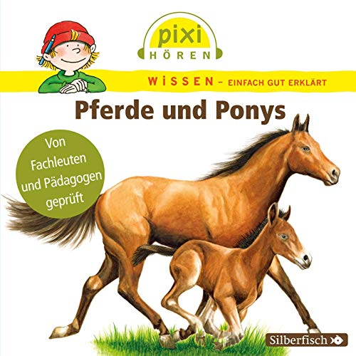 Pixi Wissen: Pferde und Ponys. Hörspiel