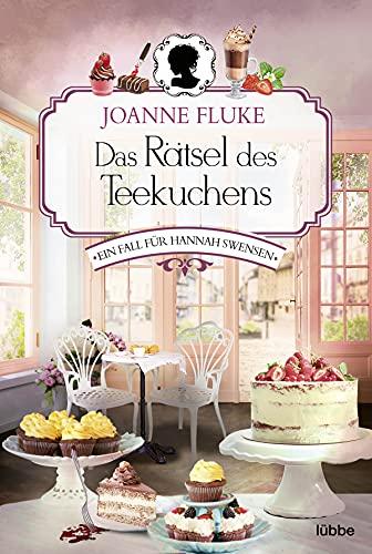 Das Rätsel des Teekuchens: Ein Fall für Hannah Swensen. Kriminalroman (Hannah-Swensen-Krimi 2)