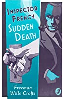 Sudden Death (Inspector French)
