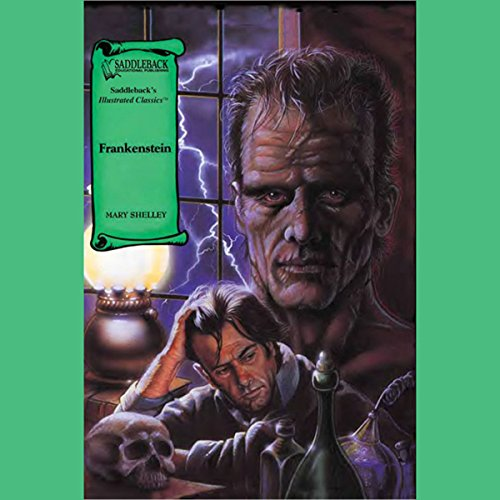 Frankenstein                   By:                                                                                                                                 Mary Shelley                               Narrated by:                                                                                                                                 Saddleback Educational Publishing                      Length: 49 mins     2 ratings     Overall 5.0