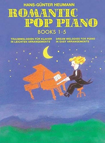Romantic Pop Piano - Collection 1 - 5: Traummelodien für Klavier in Leichten Arrangements - Dream Melodies for Piano in Easy Arrangements