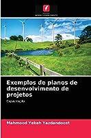 Exemplos de planos de desenvolvimento de projetos