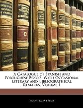 مجموعة الكتالوج من الإسبانية و البرتغالي كتب: مع المتفرقة الأدبية bibliographical الملاحظات ، التحكم في مستوى الصوت 1