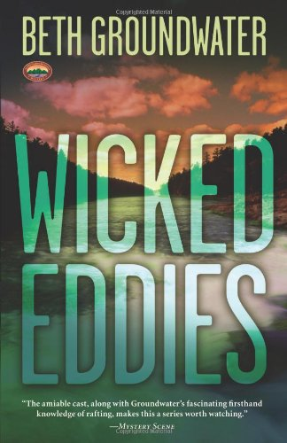Wicked Eddies (An RM Outdoor Adventures Mystery, 2)