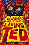 Invasion of the Living Ted (Night of the Living Ted)