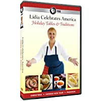 Lidia Celebrates America: Holiday Tables [DVD] [Import]