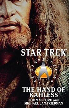 Star Trek: Signature Edition: The Hand of Kahless (Star Trek: The Next Generation) by [John M. Ford, Michael Jan Friedman]