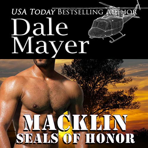 SEALs of Honor: Macklin Audiobook By Dale Mayer cover art